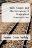 cover of Body Fluids and Electrolytes: A Programmed Presentation (4th edition)