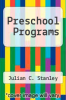 cover of Preschool Programs