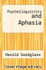 cover of Psycholinguistics and Aphasia