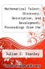 cover of Mathematical Talent: Discovery, Description, and Development: Proceedings from the Hyman Blumberg Symposium on Research in Early Childhood Education