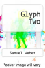 cover of Glyph Two