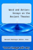cover of Word and Action: Essays on the Ancient Theater