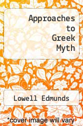 Cover of Approaches to Greek Myth EDITIONDESC (ISBN 978-0801838637)
