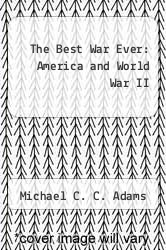Cover of The Best War Ever: America and World War II EDITIONDESC (ISBN 978-0801846960)