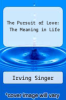 cover of The Pursuit of Love: The Meaning in Life (1st edition)