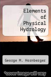 Cover of Elements of Physical Hydrology 1 (ISBN 978-0801858567)