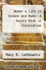 cover of Women`s Life in Greece and Rome: A Source Book in Translation (3rd edition)