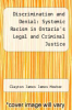 cover of Discrimination and Denial: Systemic Racism in Ontario`s Legal and Criminal Justice System,1892-1961
