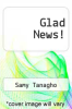 cover of Glad News!