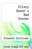 cover of Ellery Queen`s Bad Scenes
