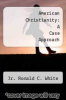 cover of American Christianity: A Case Approach