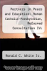 cover of Partners in Peace and Education: Roman Catholic-Presbyterian, Reformed Consultation IV: Text and Discussion Guide