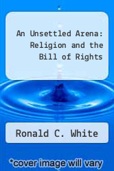 Cover of An Unsettled Arena: Religion and the Bill of Rights EDITIONDESC (ISBN 978-0802804655)