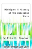 cover of Michigan: A History of the Wolverine State