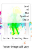 cover of Land of the Spotted Eagle