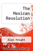 cover of The Mexican Revolution