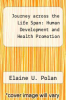 cover of Journey across the Life Span: Human Development and Health Promotion