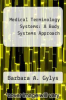 cover of Medical Terminology Systems : A Body Systems Approach (5th edition)