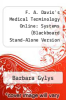 cover of F. A. Davis`s Medical Terminology Online: Systems (Blackboard Stand-Alone Version - Course Without Textbook)
