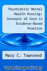 Cover of Psychiatric Mental Health Nursing: Concepts of Care in Evidence-Based Practice  (ISBN 978-0803614529)