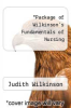 cover of Package of Wilkinson`s Fundamentals of Nursing