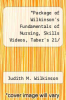 cover of Package of Wilkinson`s Fundamentals of Nursing, Skills Videos, Taber`s 21/