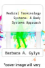 cover of Medical Terminology Systems: A Body Systems Approach (6th edition)
