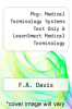 cover of Pkg: Medical Terminology Systems Text Only & LearnSmart Medical Terminology