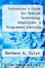 cover of Instructor`s Guide for Medical Terminology Simplified: A Programmed Learning Approach by Body Systems (1st edition)