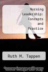 Nursing Leadership: Concepts and Practice by Ruth M. Tappen - ISBN 9780803683341