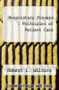 Respiratory Disease : Principles of Patient Care by Robert L. Wilkins - ISBN 9780803693265