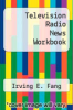 cover of Television Radio News Workbook