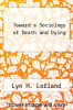 cover of Toward a Sociology of Death and Dying