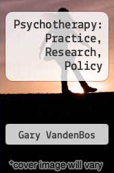 Cover of Psychotherapy: Practice, Research, Policy EDITIONDESC (ISBN 978-0803915367)