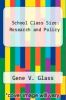 cover of School Class Size: Research and Policy