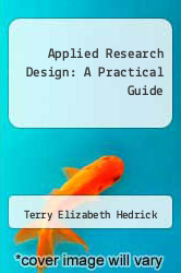 Cover of Applied Research Design: A Practical Guide EDITIONDESC (ISBN 978-0803932333)