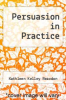 cover of Persuasion in Practice (2nd edition)