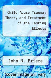 Cover of Child Abuse Trauma: Theory and Treatment of the Lasting Effects EDITIONDESC (ISBN 978-0803937123)