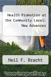 Cover of Health Promotion at the Community Level: New Advances EDITIONDESC (ISBN 978-0803938588)