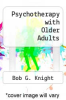 cover of Psychotherapy with Older Adults (2nd edition)