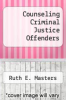 cover of Counseling Criminal Justice Offenders