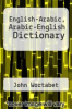 cover of English-Arabic, Arabic-English Dictionary