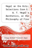 cover of Hegel on the Arts: Selections from G. W. F. Hegel`s Aesthetics, or the Philosophy of Fine Art