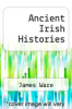 cover of Ancient Irish Histories