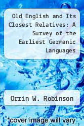 Cover of Old English and Its Closest Relatives: A Survey of the Earliest Germanic Languages EDITIONDESC (ISBN 978-0804714549)
