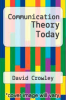 cover of Communication Theory Today
