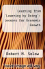 cover of Learning from `Learning by Doing`: Lessons for Economic Growth