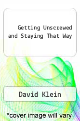 Cover of Getting Unscrewed and Staying That Way EDITIONDESC (ISBN 978-0805021004)