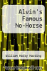 cover of Alvin`s Famous No-Horse