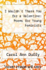cover of I Wouldn`t Thank You for a Valentine: Poems for Young Feminists (1st edition)